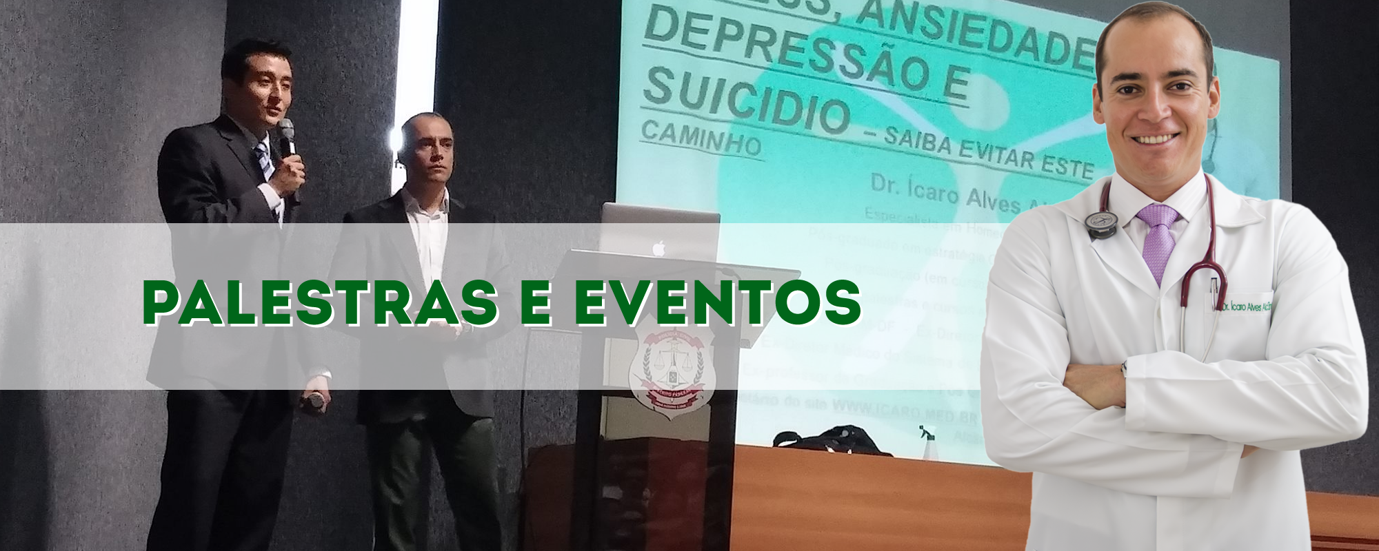 Dr. Ícaro no seu evento